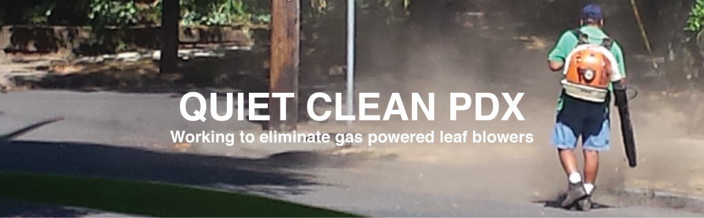 Quiet Clean PDX - working to eliminate gas powered leaf blowers