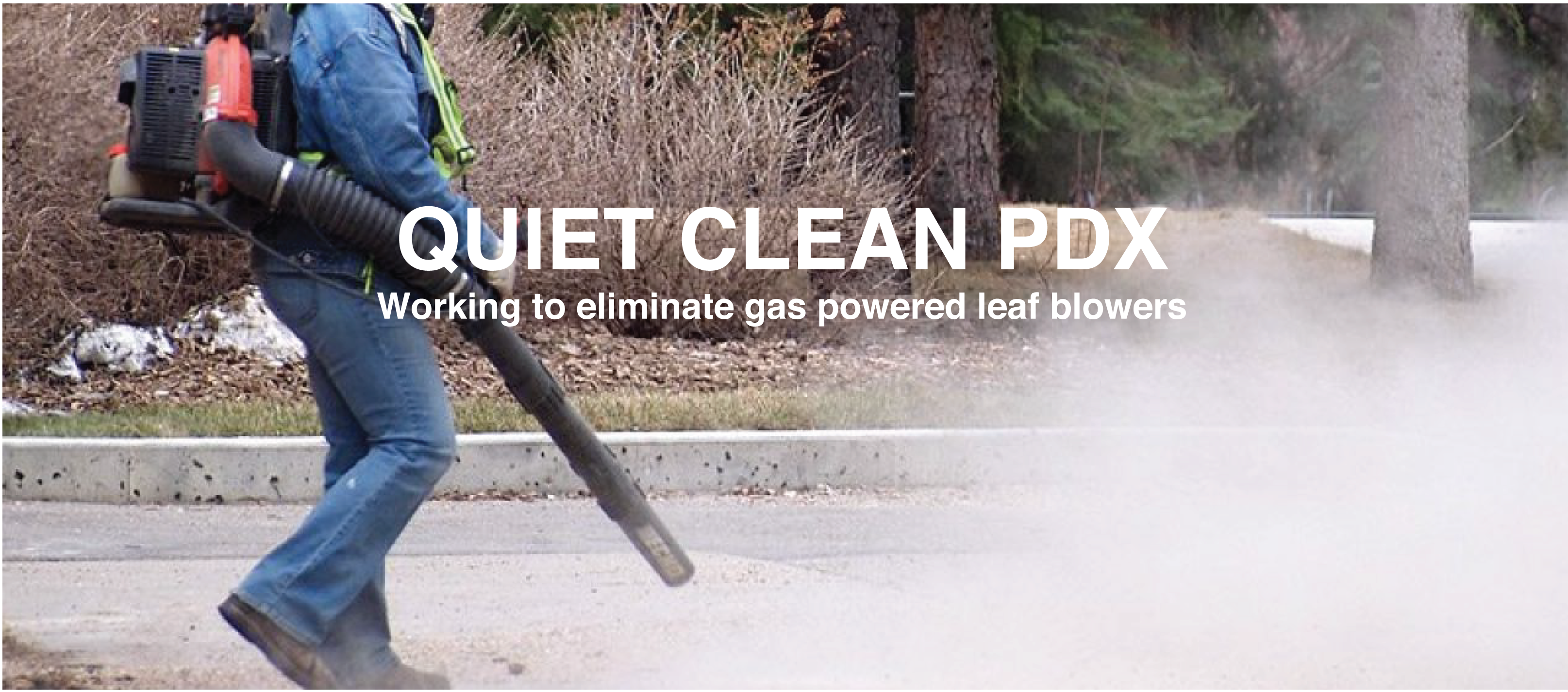 QCPDX working to eliminate gas leaf blowers